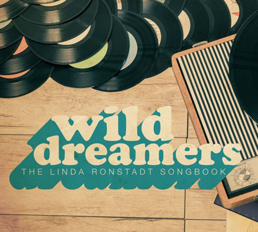 The Songs of Linda Ronstadt - Featuring Lisa Mio & The Wild Dreamers