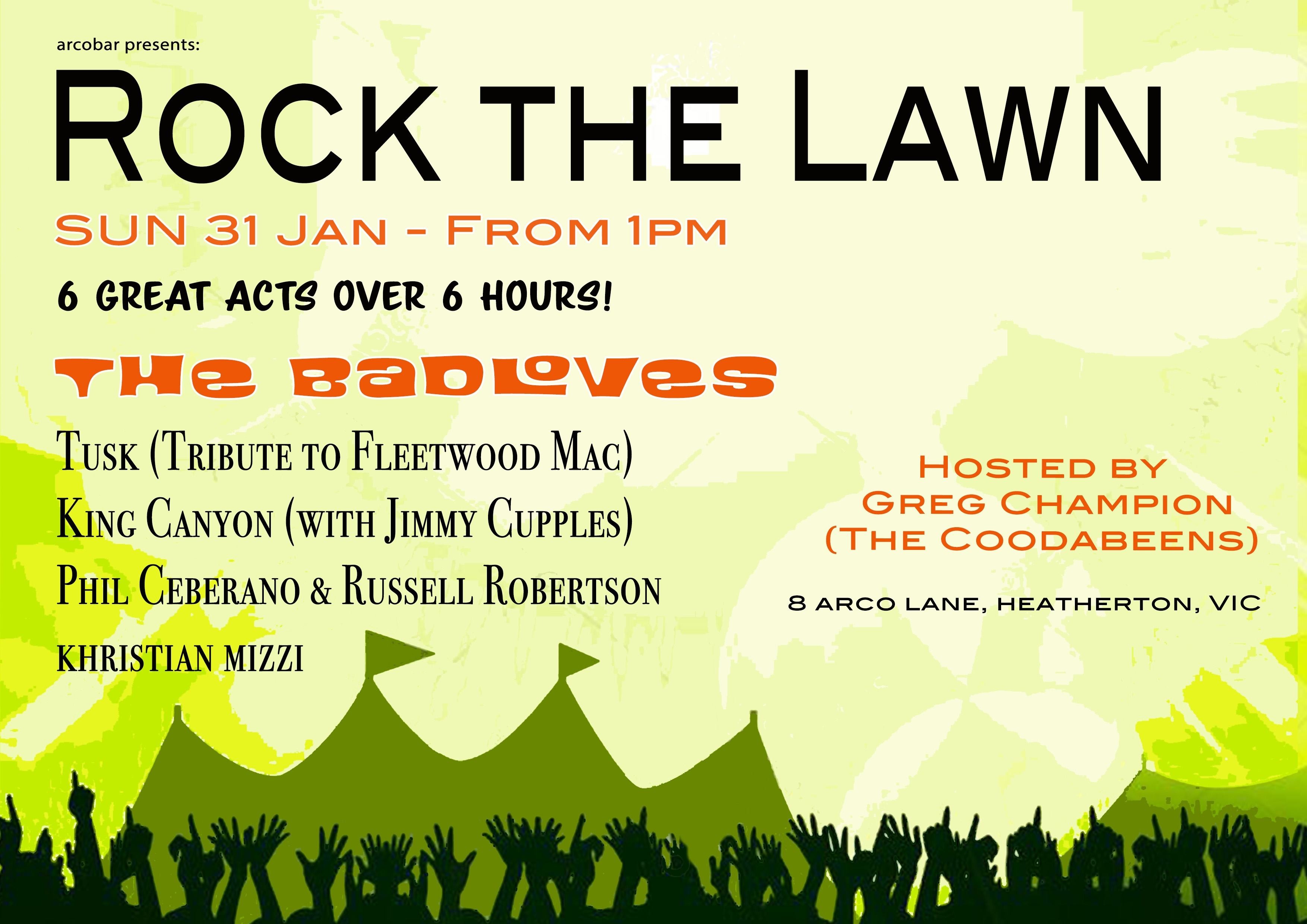ROCK THE LAWNS - Featuring The Badloves & Over Six Hours Of Great Bands And Artists