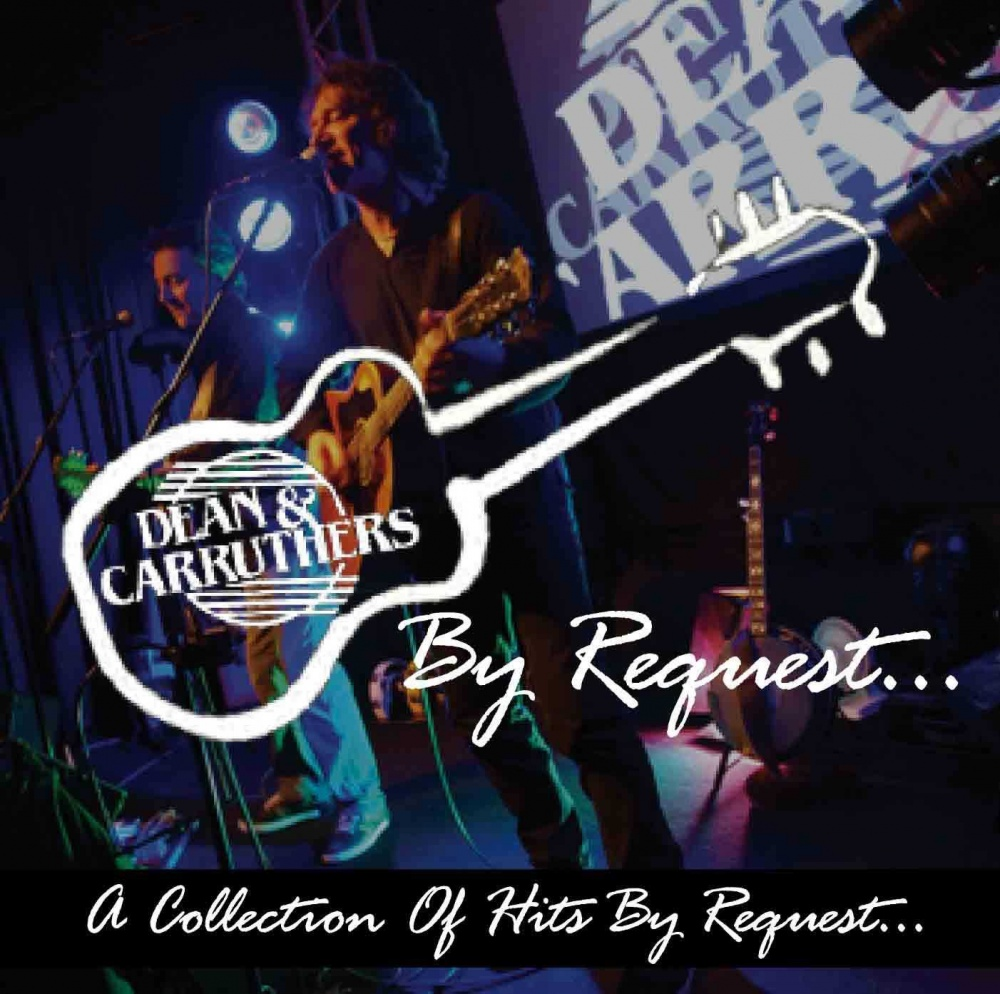 The Original Dean & Carruthers: Songs By Request