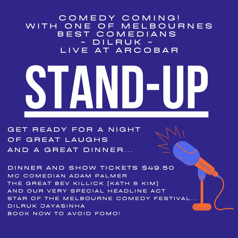 DINNER & SHOW - COMEDY COMING - EXCLUSIVE TO ARCOBAR!