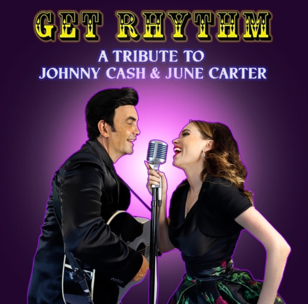 Get Rhythm - The Songbook Tribute To Johnny Cash & June Carter - Exclusive Dinner & Show