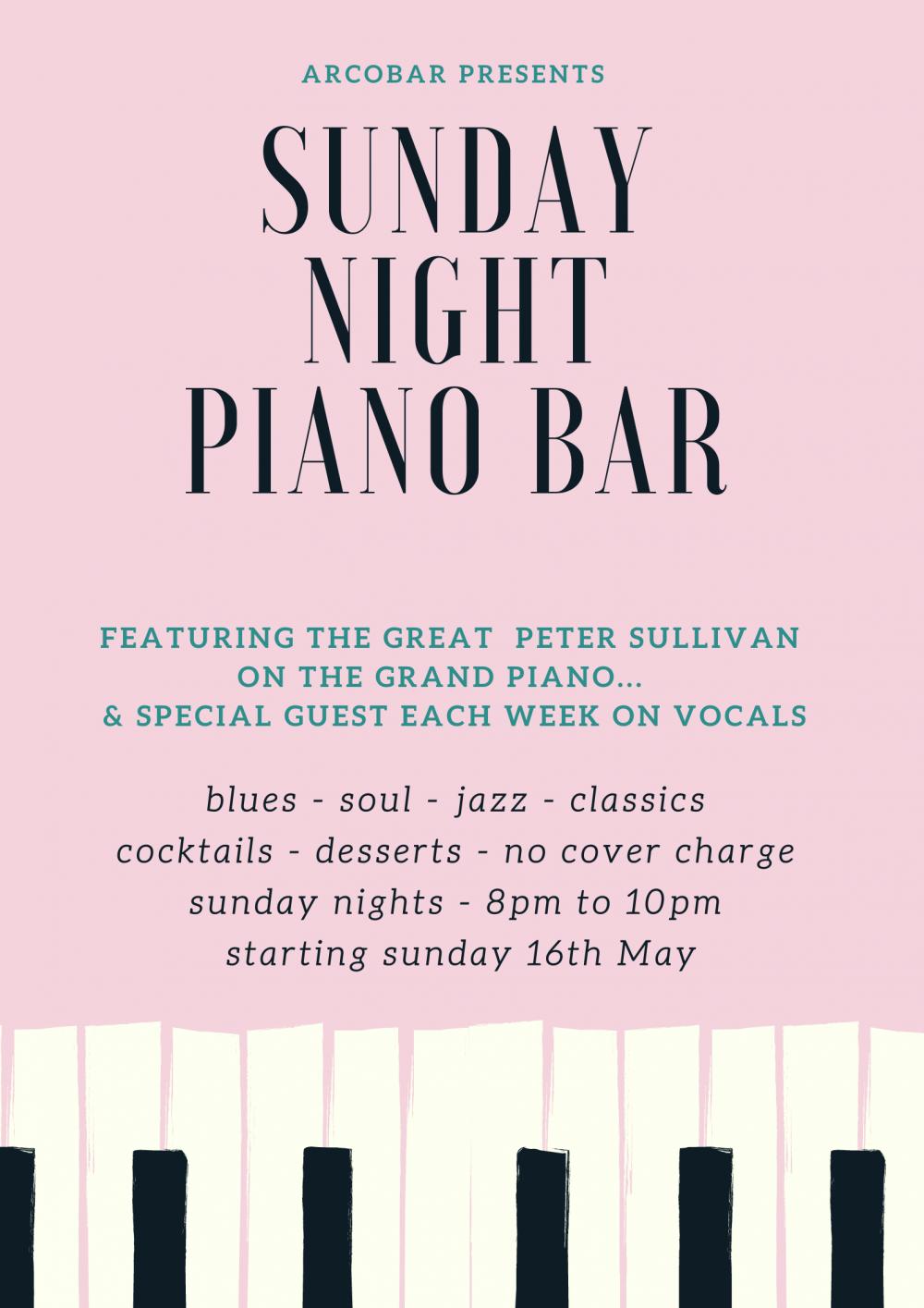 SUNDAY NIGHT PIANO BAR - Every Sunday Night From 16th May to Sunday 26th September