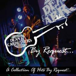 The Original Dean & Carruthers: Songs By Request (Sold out)