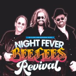 NIGHT FEVER -  The BeeGees Revival Acoustic Dinner & Show (sold out)