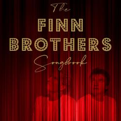 DINNER & SHOW - A Tribute To THE FINN BROTHERS: The Songs Of Split Enz, Crowded House, and Neil & Tim Finn