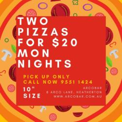 Two Pizzas For $20 - Every Monday Night!