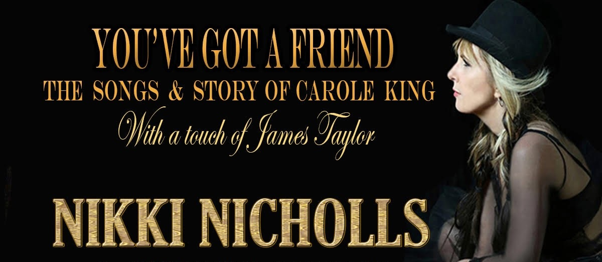 YOU'VE GOT A FRIEND - The Songs & Stories Of Carole King - With A Touch Of James Taylor - Dinner & Show